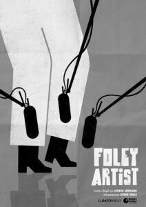 Cartel de Foley Artist - Sergio Serrano